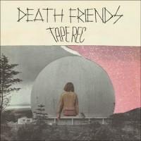 Tape-Rec-Death-Friends-LP